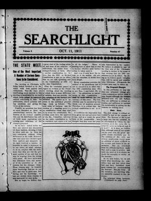 Primary view of object titled 'The Searchlight (Cushing, Okla.), Vol. 2, No. 47, Ed. 1 Wednesday, October 11, 1911'.
