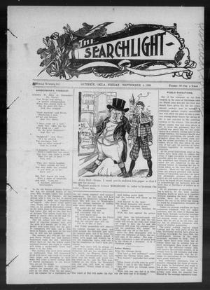 Primary view of object titled 'The Searchlight (Guthrie, Okla.), No. 541, Ed. 1 Friday, September 4, 1908'.