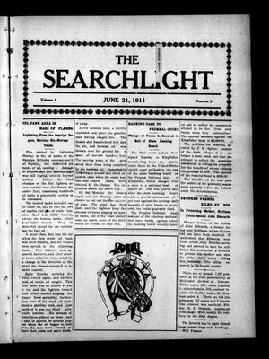 Primary view of object titled 'The Searchlight (Cushing, Okla.), Vol. 2, No. 21, Ed. 1 Wednesday, June 21, 1911'.