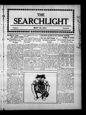 Primary view of object titled 'The Searchlight (Cushing, Okla.), Vol. 2, No. 24, Ed. 1 Wednesday, May 10, 1911'.