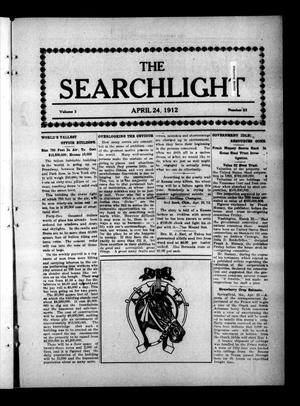 Primary view of object titled 'The Searchlight (Cushing, Okla.), Vol. 3, No. 23, Ed. 1 Wednesday, April 24, 1912'.