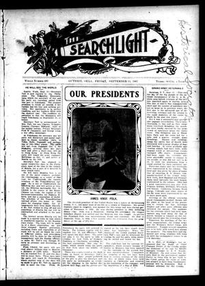 Primary view of object titled 'The Searchlight (Guthrie, Okla.), No. 490, Ed. 1 Friday, September 13, 1907'.