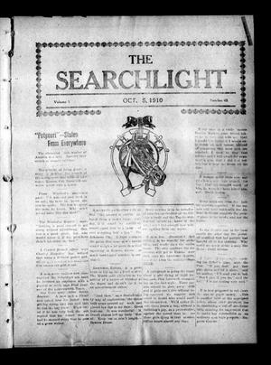 Primary view of object titled 'The Searchlight (Cushing, Okla.), Vol. 1, No. 45, Ed. 1 Wednesday, October 5, 1910'.