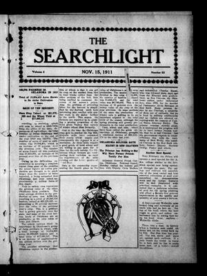 Primary view of object titled 'The Searchlight (Cushing, Okla.), Vol. 2, No. 52, Ed. 1 Wednesday, November 15, 1911'.