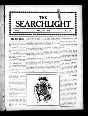 Primary view of object titled 'The Searchlight (Cushing, Okla.), Vol. 2, No. 39, Ed. 1 Wednesday, August 16, 1911'.