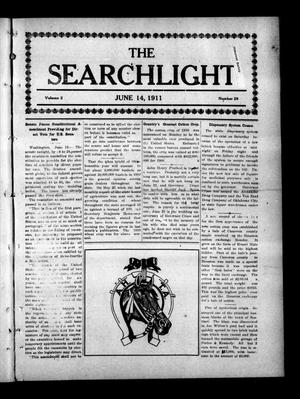 Primary view of object titled 'The Searchlight (Cushing, Okla.), Vol. 2, No. 29, Ed. 1 Wednesday, June 14, 1911'.
