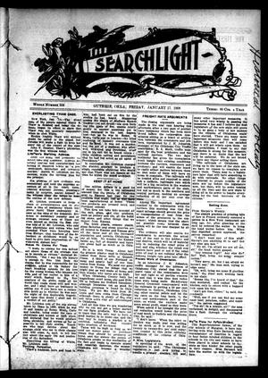 Primary view of object titled 'The Searchlight (Guthrie, Okla.), No. 508, Ed. 1 Friday, January 17, 1908'.