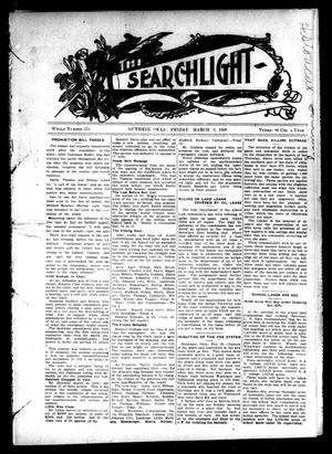 Primary view of object titled 'The Searchlight (Guthrie, Okla.), No. 515, Ed. 1 Friday, March 6, 1908'.