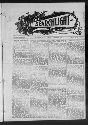 Primary view of object titled 'The Searchlight (Guthrie, Okla.), No. 539, Ed. 1 Friday, August 21, 1908'.