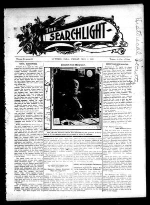 Primary view of object titled 'The Searchlight (Guthrie, Okla.), No. 471, Ed. 1 Friday, May 3, 1907'.