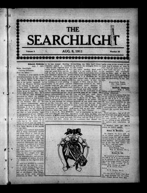 Primary view of object titled 'The Searchlight (Cushing, Okla.), Vol. 2, No. 38, Ed. 1 Wednesday, August 9, 1911'.