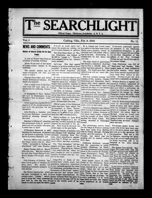 Primary view of object titled 'The Searchlight (Cushing, Okla.), Vol. 1, No. 11, Ed. 1 Wednesday, February 9, 1910'.