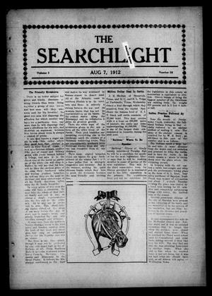 Primary view of object titled 'The Searchlight (Cushing, Okla.), Vol. 3, No. 38, Ed. 1 Wednesday, August 7, 1912'.