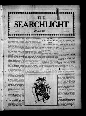 Primary view of object titled 'The Searchlight (Cushing, Okla.), Vol. 2, No. 33, Ed. 1 Wednesday, July 5, 1911'.
