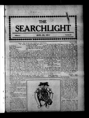 Primary view of object titled 'The Searchlight (Cushing, Okla.), Vol. 2, No. 40, Ed. 1 Wednesday, August 23, 1911'.
