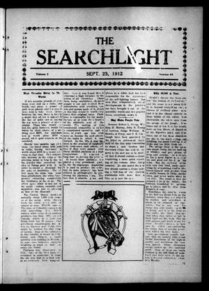 Primary view of object titled 'The Searchlight (Cushing, Okla.), Vol. 3, No. 44, Ed. 1 Wednesday, September 25, 1912'.