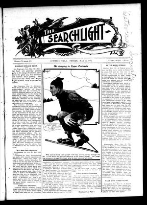 Primary view of object titled 'The Searchlight (Guthrie, Okla.), No. 473, Ed. 1 Friday, May 17, 1907'.