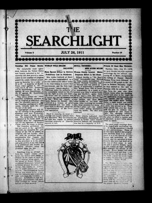 Primary view of object titled 'The Searchlight (Cushing, Okla.), Vol. 2, No. 36, Ed. 1 Wednesday, July 26, 1911'.