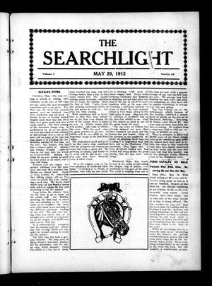Primary view of object titled 'The Searchlight (Cushing, Okla.), Vol. 3, No. 28, Ed. 1 Wednesday, May 29, 1912'.