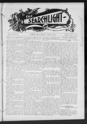 Primary view of object titled 'The Searchlight (Guthrie, Okla.), No. 520, Ed. 1 Friday, April 10, 1908'.
