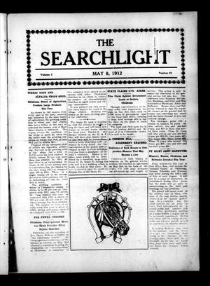Primary view of object titled 'The Searchlight (Cushing, Okla.), Vol. 3, No. 25, Ed. 1 Wednesday, May 8, 1912'.