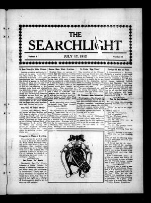 Primary view of object titled 'The Searchlight (Cushing, Okla.), Vol. 3, No. 35, Ed. 1 Wednesday, July 17, 1912'.