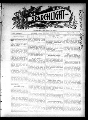 Primary view of object titled 'The Searchlight (Guthrie, Okla.), No. 417, Ed. 1 Tuesday, August 28, 1906'.