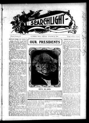 Primary view of object titled 'The Searchlight (Guthrie, Okla.), No. 487, Ed. 1 Friday, August 23, 1907'.