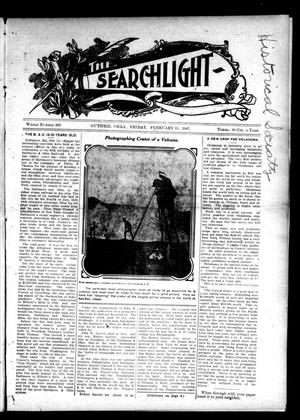 Primary view of object titled 'The Searchlight (Guthrie, Okla.), No. 460, Ed. 1 Friday, February 15, 1907'.