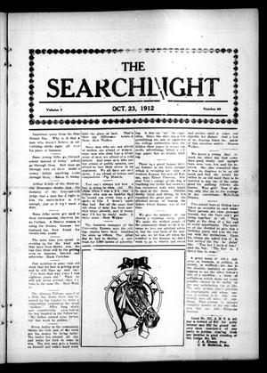 Primary view of object titled 'The Searchlight (Cushing, Okla.), Vol. 3, No. 49, Ed. 1 Wednesday, October 23, 1912'.