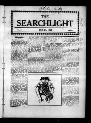 Primary view of object titled 'The Searchlight (Cushing, Okla.), Vol. 3, No. 13, Ed. 1 Wednesday, February 14, 1912'.