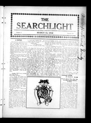 Primary view of object titled 'The Searchlight (Cushing, Okla.), Vol. 3, No. 17, Ed. 1 Wednesday, March 13, 1912'.