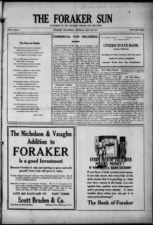 Primary view of object titled 'The Foraker Sun (Foraker, Okla.), Vol. 6, No. 5, Ed. 1 Thursday, May 25, 1911'.