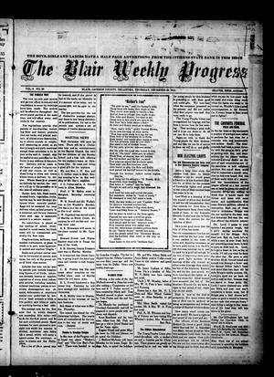 Primary view of object titled 'The Blair Weekly Progress (Blair, Okla.), Vol. 9, No. 30, Ed. 1 Thursday, December 26, 1912'.