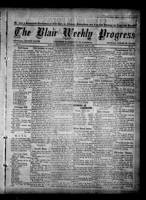Primary view of object titled 'The Blair Weekly Progress (Blair, Okla.), Vol. 9, No. 45, Ed. 1 Thursday, April 10, 1913'.