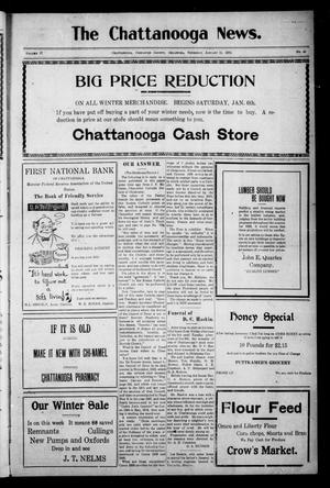 Primary view of object titled 'The Chattanooga News. (Chattanooga, Okla.), Vol. 17, No. 46, Ed. 1 Thursday, January 11, 1923'.