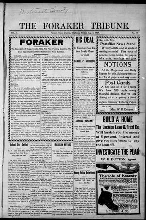 Primary view of object titled 'The Foraker Tribune. (Foraker, Okla.), Vol. 4, No. 17, Ed. 1 Friday, August 6, 1909'.