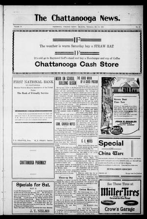 Primary view of object titled 'The Chattanooga News. (Chattanooga, Okla.), Vol. 18, No. 11, Ed. 1 Thursday, May 10, 1923'.