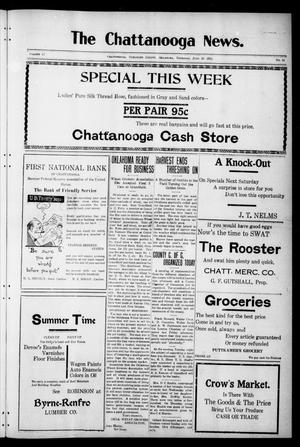 Primary view of object titled 'The Chattanooga News. (Chattanooga, Okla.), Vol. 17, No. 18, Ed. 1 Thursday, June 29, 1922'.