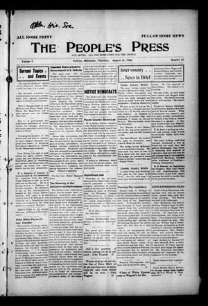 Primary view of object titled 'The People's Press (Perkins, Okla.), Vol. 2, No. 27, Ed. 1 Thursday, August 16, 1906'.