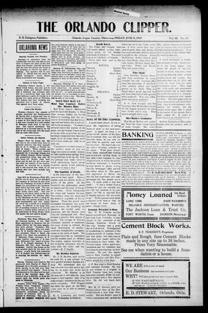 Primary view of object titled 'The Orlando Clipper. (Orlando, Okla.), Vol. 3, No. 28, Ed. 1 Friday, June 11, 1909'.