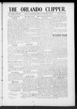 Primary view of object titled 'The Orlando Clipper. (Orlando, Okla.), Vol. 2, No. 25, Ed. 1 Friday, May 15, 1908'.