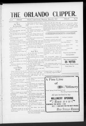 Primary view of object titled 'The Orlando Clipper. (Orlando, Okla.), Vol. 1, No. 17, Ed. 1 Friday, March 15, 1907'.