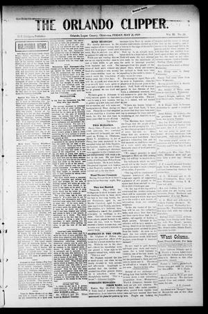 Primary view of The Orlando Clipper. (Orlando, Okla.), Vol. 3, No. 26, Ed. 1 Friday, May 21, 1909