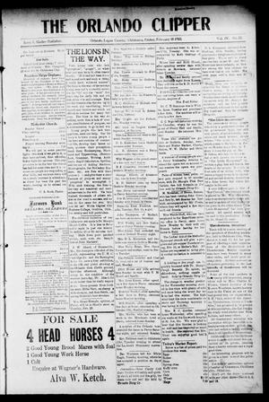 Primary view of object titled 'The Orlando Clipper (Orlando, Okla.), Vol. 4, No. 12, Ed. 1 Friday, February 18, 1910'.