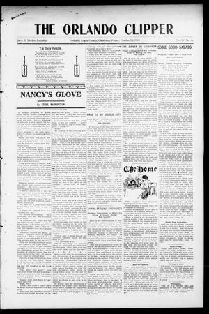 Primary view of object titled 'The Orlando Clipper (Orlando, Okla.), Vol. 4, No. 46, Ed. 1 Friday, October 14, 1910'.