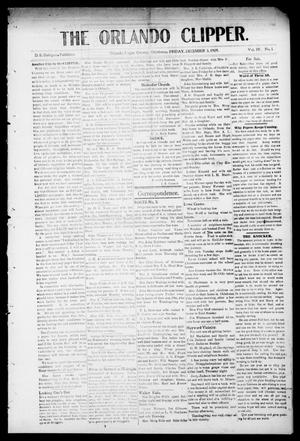 Primary view of object titled 'The Orlando Clipper. (Orlando, Okla.), Vol. 4, No. 1, Ed. 1 Friday, December 3, 1909'.