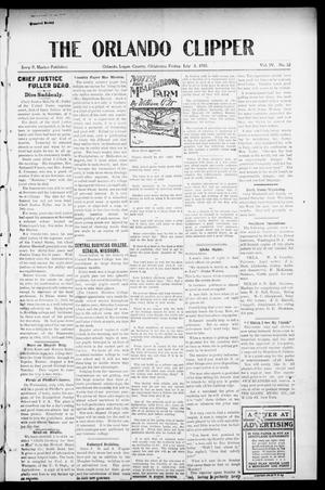 Primary view of object titled 'The Orlando Clipper (Orlando, Okla.), Vol. 4, No. 32, Ed. 1 Friday, July 8, 1910'.