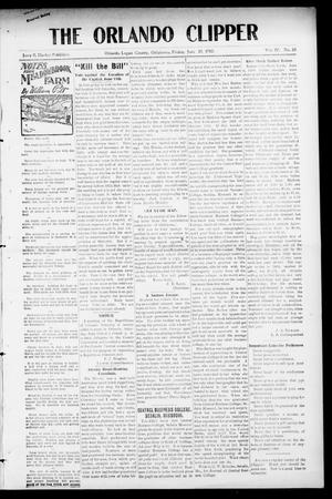 Primary view of object titled 'The Orlando Clipper (Orlando, Okla.), Vol. 4, No. 28, Ed. 1 Friday, June 10, 1910'.