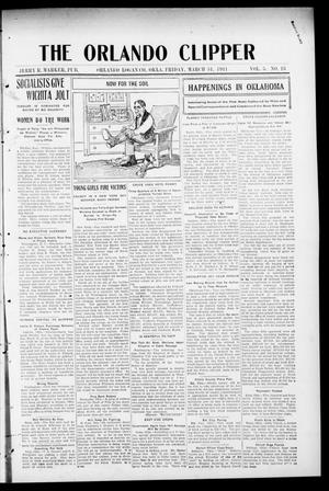 Primary view of object titled 'The Orlando Clipper (Orlando, Okla.), Vol. 5, No. 18, Ed. 1 Friday, March 31, 1911'.